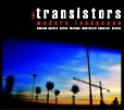 The Transistors!